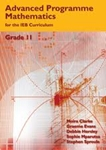 Picture of Advanced Programme Mathematics For The IEB Curriculum Grade 11 Learner's Book