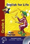 Picture of English for life Home Language Teachers Guide  Gr. 6