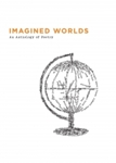 Picture of Imagined Worlds: An Anthology of Poetry
