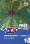 Picture of Spot On Mathematical Literacy Grade 10 Learner Book (CAPS)