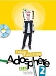 Picture of Adosphere 2 Cahier d'activities & CD-ROM
